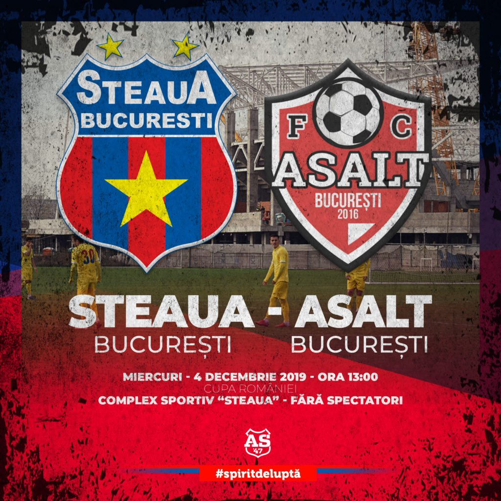 Cupa României: Steaua - Asalt