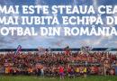 """""""Steaua, cea mai iubită echipă din România"""". Cât mai este un adevăr de necontestat şi ce e de făcut?"""