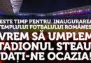 Vrem să umplem Stadionul Steaua, dați-ne ocazia!