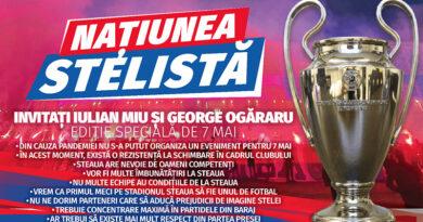 Națiunea Stelistă – Ediție specială de 7 mai. Cu Iulian Miu, George Ogăraru și Cristian Scutariu
